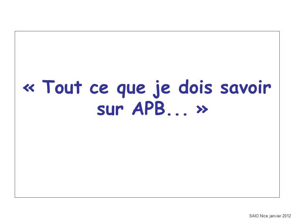 SAIO Nice janvier 2012 « Tout ce que je dois savoir sur APB... »