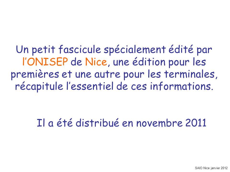 SAIO Nice janvier 2012 Un petit fascicule spécialement édité par lONISEP de Nice, une édition pour les premières et une autre pour les terminales, réc