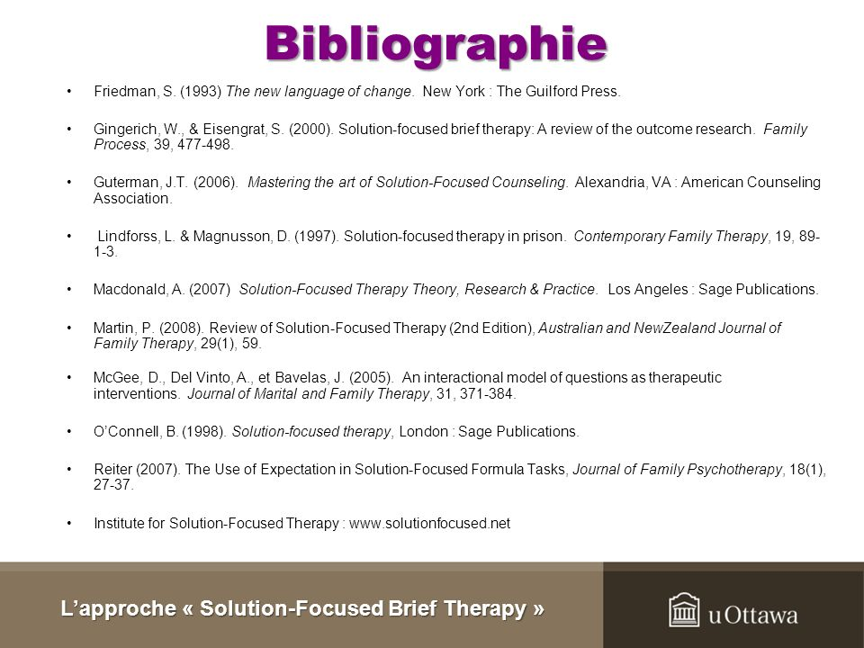 Bibliographie Acher Jr., J. et MacCarthy, C.J. (2007). Theories of Counseling and Psychotherapy : Comtempories Applications, Pearson Prentice Hall : U