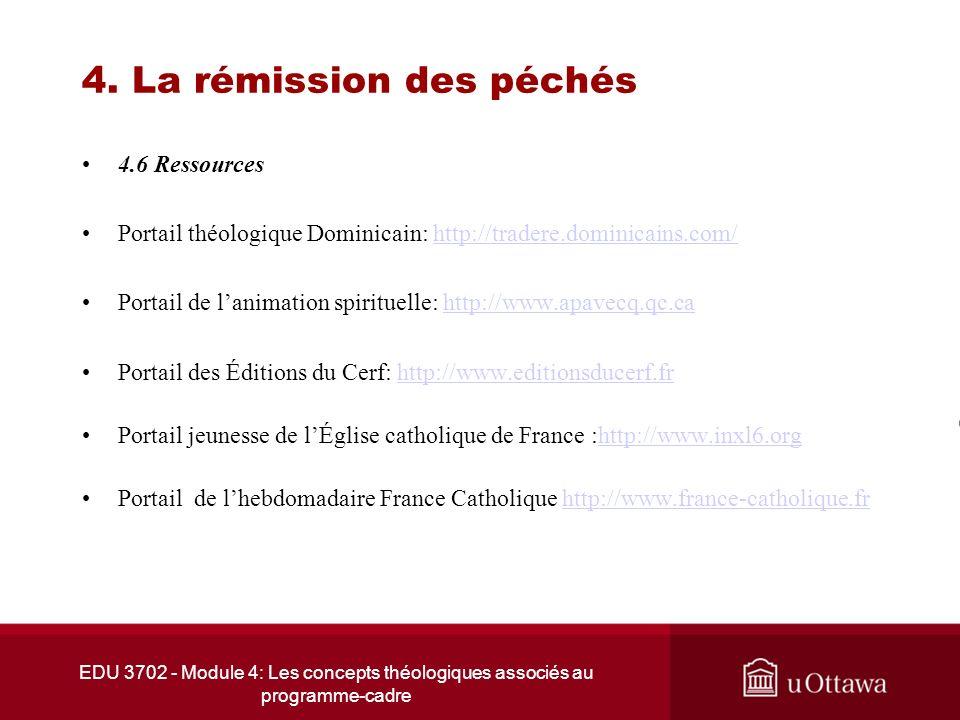 EDU 3702 - Module 4: Les concepts théologiques associés au programme-cadre 4. La rémission des péchés 4.6 Ressources Portail théologique Dominicain: h