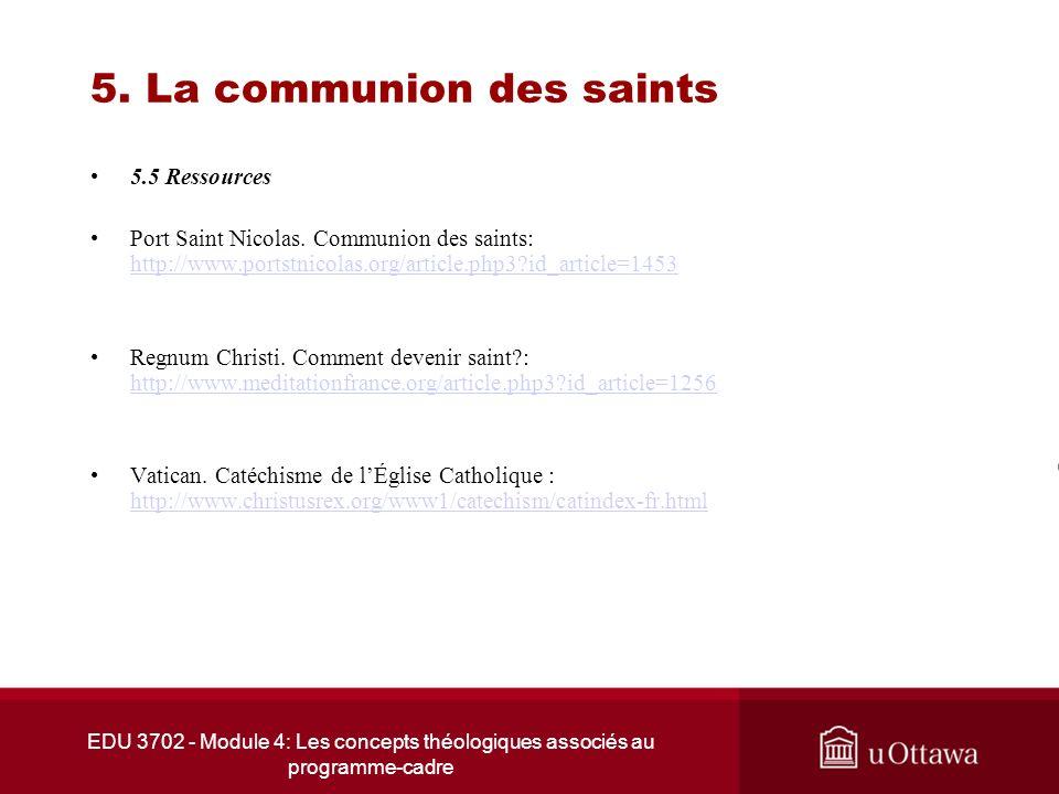 EDU 3702 - Module 4: Les concepts théologiques associés au programme-cadre 5. La communion des saints 5.5 Ressources Port Saint Nicolas. Communion des