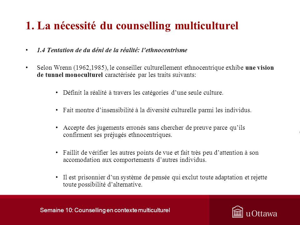 Semaine 10: Counselling en contexte multiculturel 1.