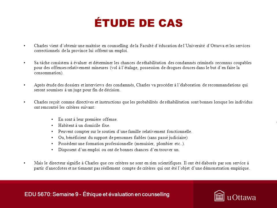 EDU 5670: Semaine 9 - Éthique et évaluation en counselling 2.