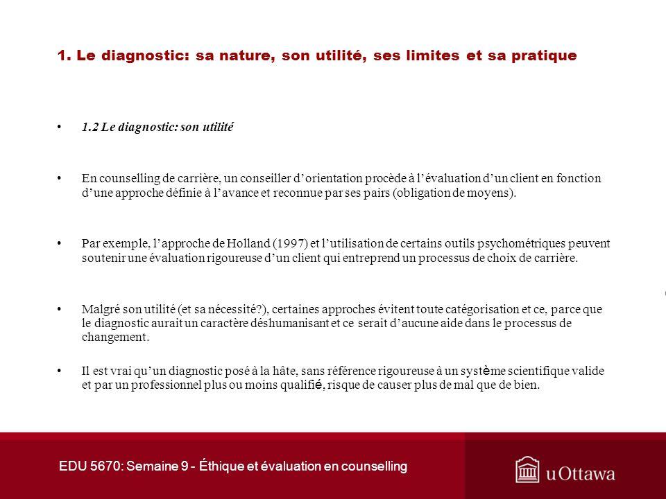 EDU 5670: Semaine 9 - Éthique et évaluation en counselling Étude de cas Le cas de Charles Le professionnel doit respecter les normes dadministration des tests.