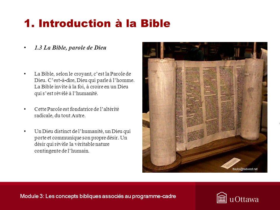 Module 3: Les concepts bibliques associés au programme-cadre 1. Introduction à la Bible 1.2 Le peuple de la Bible