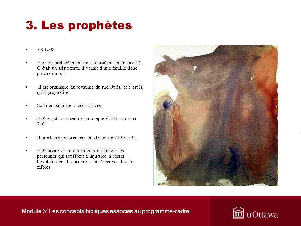 Module 3: Les concepts bibliques associés au programme-cadre 3. Les prophètes 3.2 La ligne du temps 3. Les prophètes 800 av J.C. 600 av J.C. On perd l
