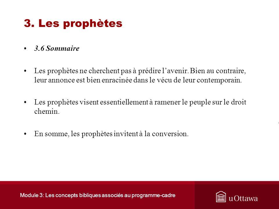 Module 3: Les concepts bibliques associés au programme-cadre 3. Les prophètes 3.5 Jérémie La réponse de ses contemporains a été du mépris et de la hai