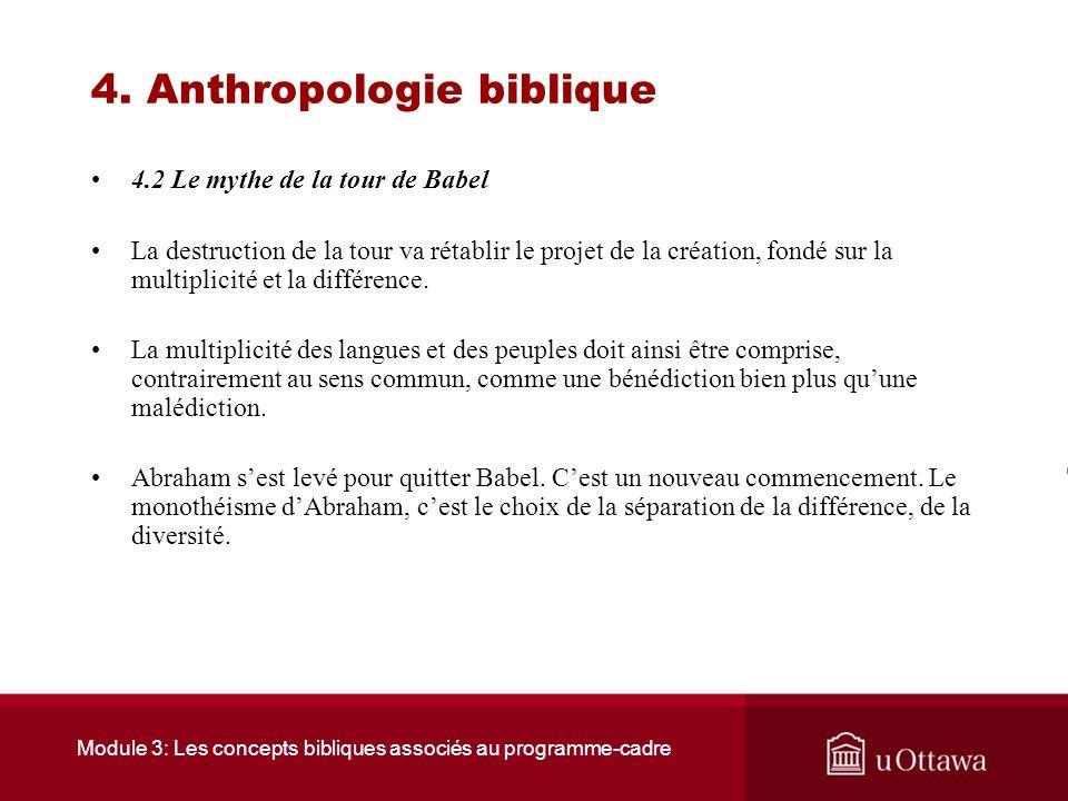 Module 3: Les concepts bibliques associés au programme-cadre 4. Anthropologie biblique 4.2 Le mythe de la tour de Babel La génération de la Tour de Ba
