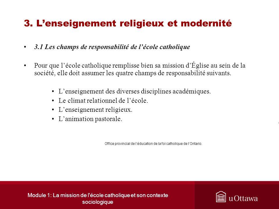Module 1: La mission de l école catholique et son contexte sociologique 2.