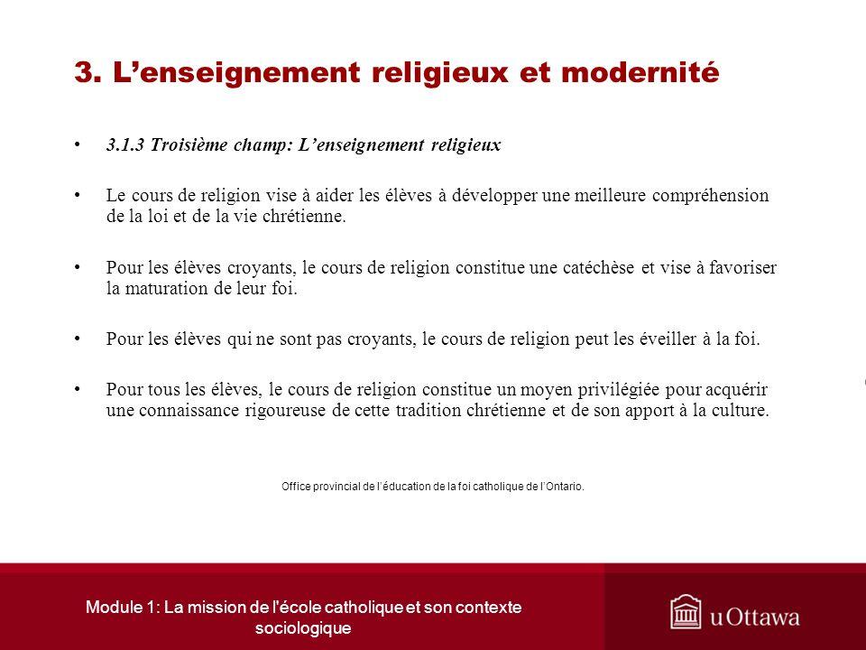 Module 1: La mission de l école catholique et son contexte sociologique 3.