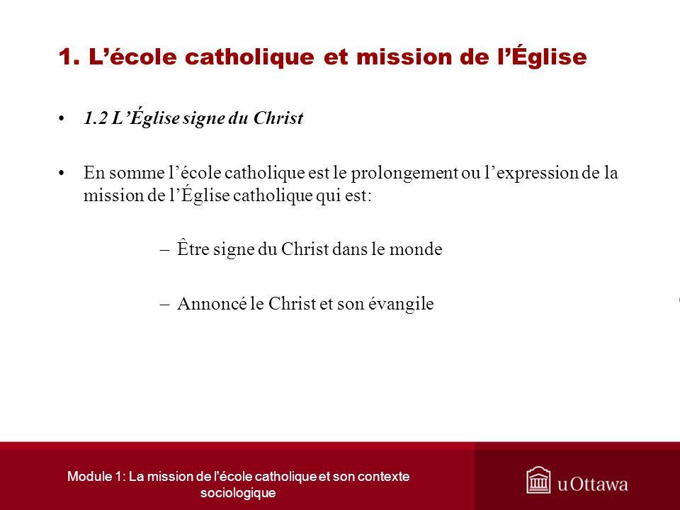Module 1: La mission de l école catholique et son contexte sociologique 1.
