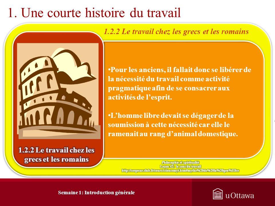 Semaine 1: Introduction générale 1.