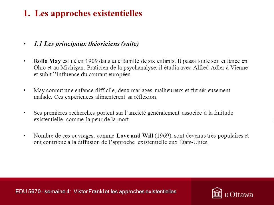 EDU 5670 - semaine 4: Viktor Frankl et les approches existentielles Bibliographie Bauman, S., & Waldo, M.