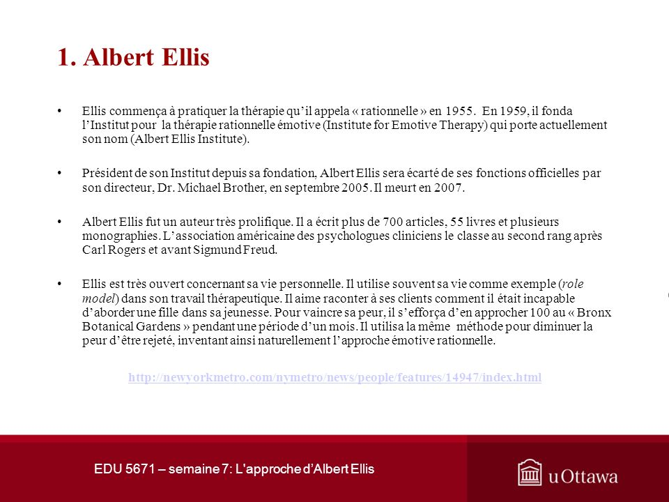 EDU 5671 – semaine 7: L'approche dAlbert Ellis 1. Albert Ellis
