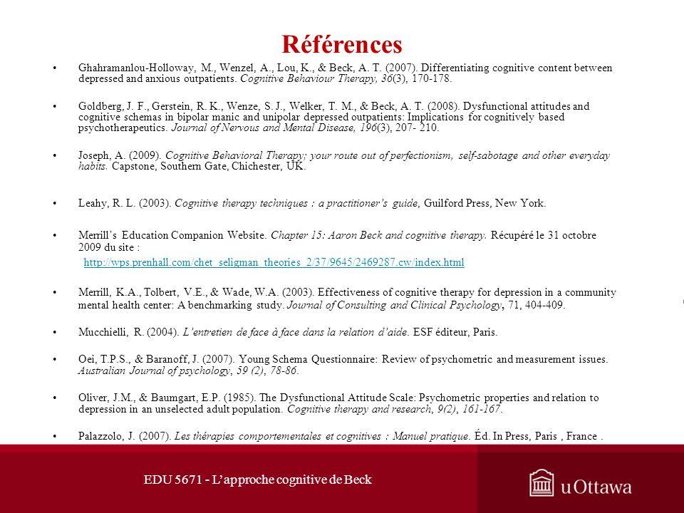 Références Cariou-Rognant, A-M., Chaperon, A-F., & Duchesne, N. (2007). Laffirmation de soi par le jeu de rôle en thérapie comportementale et cognitiv