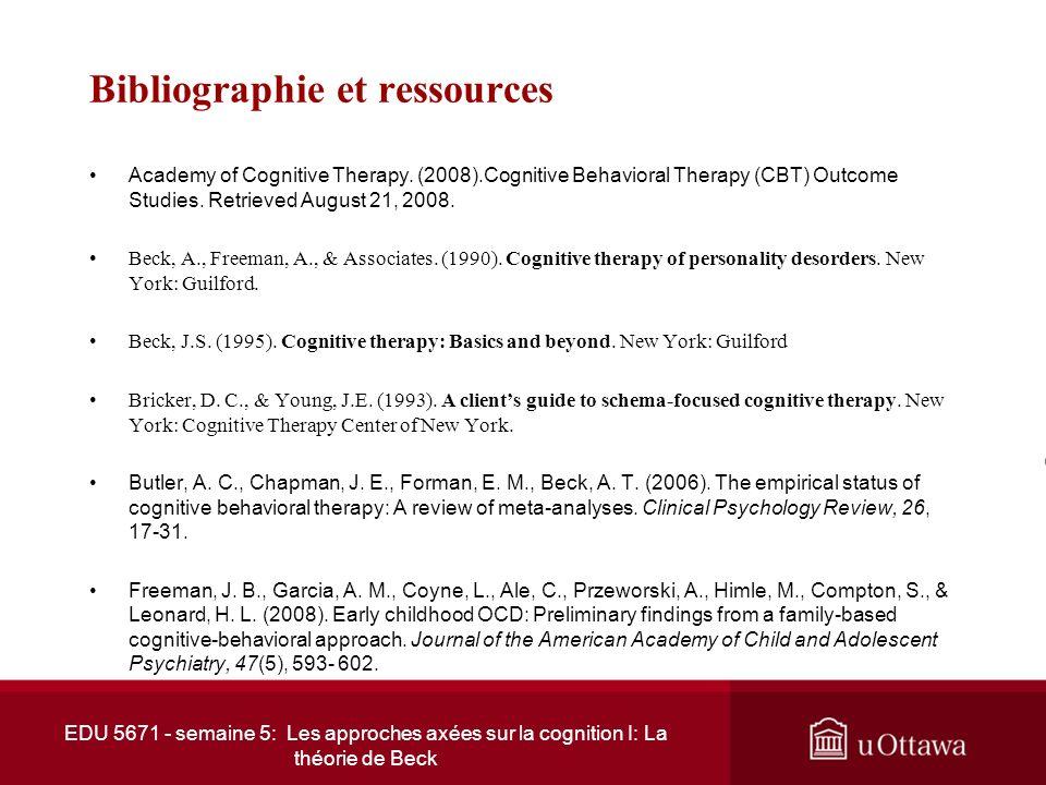 EDU 5671 - semaine 5: Les approches axées sur la cognition I: La théorie de Beck Conclusion Le cognitivisme est avant tout une science de la pensée Pe