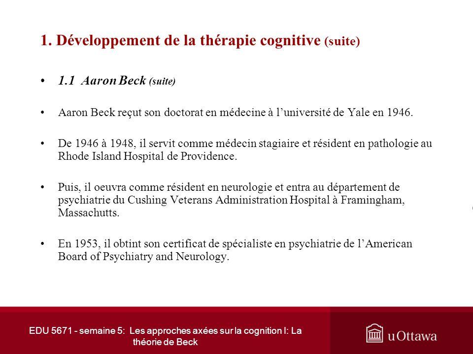 EDU 5671 - semaine 5: Les approches axées sur la cognition I: La théorie de Beck