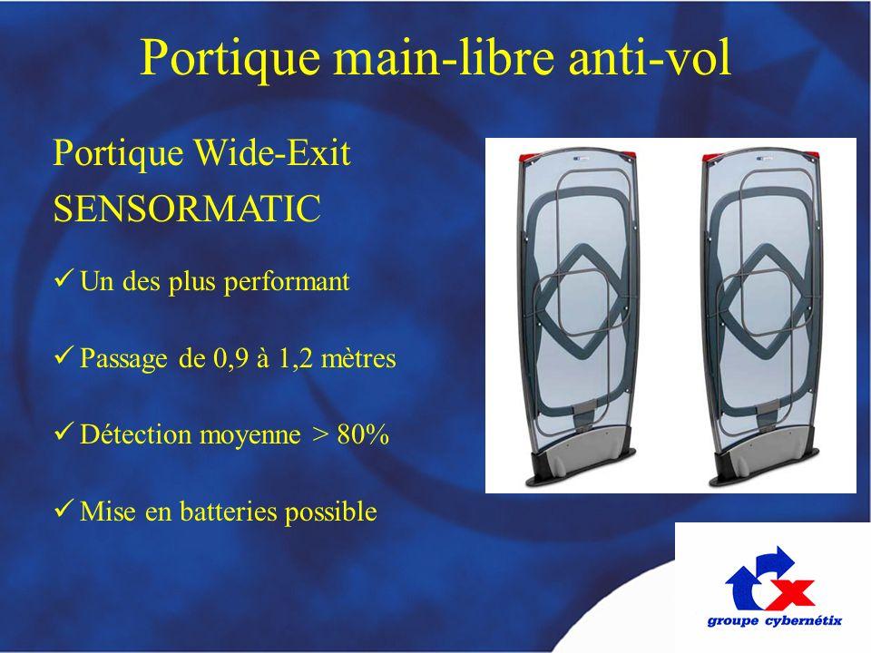 Un des plus performant Passage de 0,9 à 1,2 mètres Détection moyenne > 80% Mise en batteries possible Portique main-libre anti-vol Portique Wide-Exit