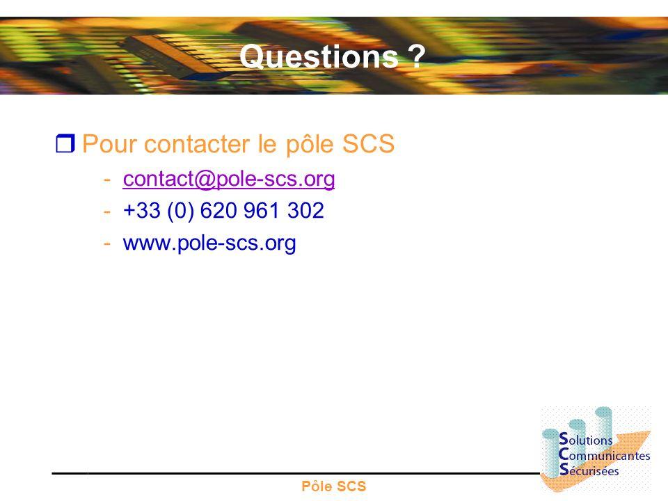 Pôle SCS Questions ? Pour contacter le pôle SCS -contact@pole-scs.orgcontact@pole-scs.org -+33 (0) 620 961 302 -www.pole-scs.org