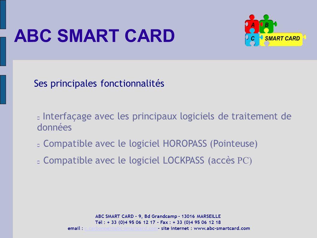 Ses principales fonctionnalités Interfaçage avec les principaux logiciels de traitement de données Compatible avec le logiciel HOROPASS (Pointeuse) Co