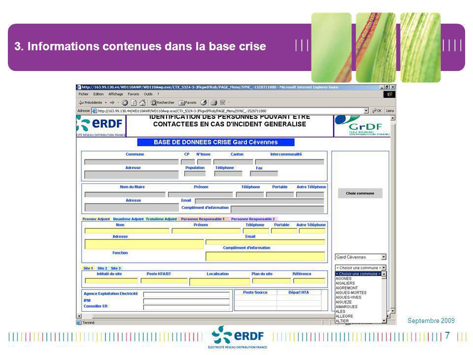 7 Septembre 2009 3. Informations contenues dans la base crise