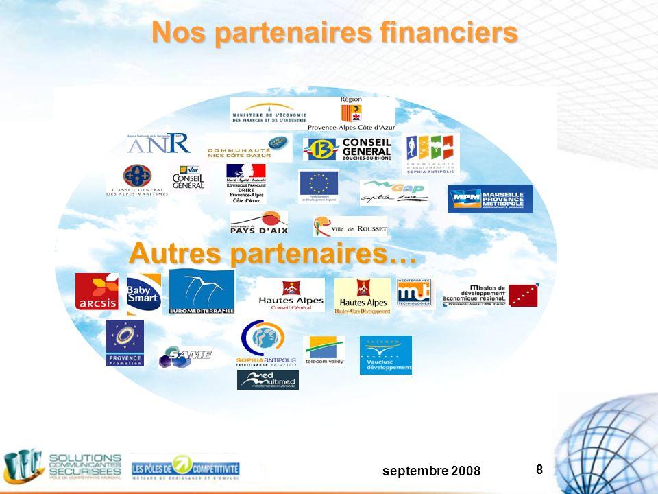 septembre 2008 8 Nos partenaires financiers Autres partenaires…
