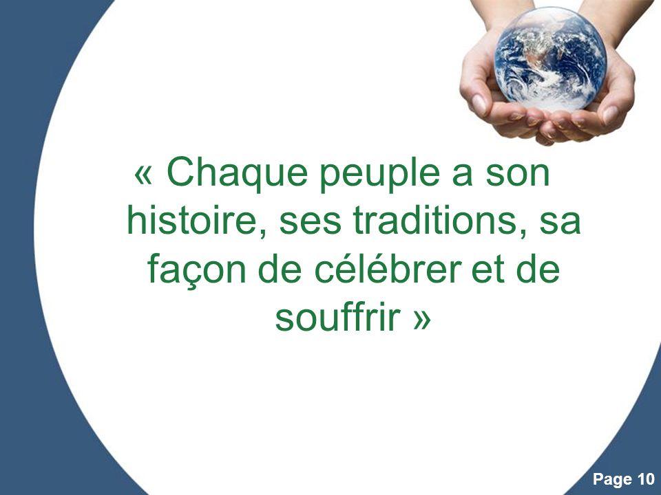 Powerpoint Templates Page 10 « Chaque peuple a son histoire, ses traditions, sa façon de célébrer et de souffrir »