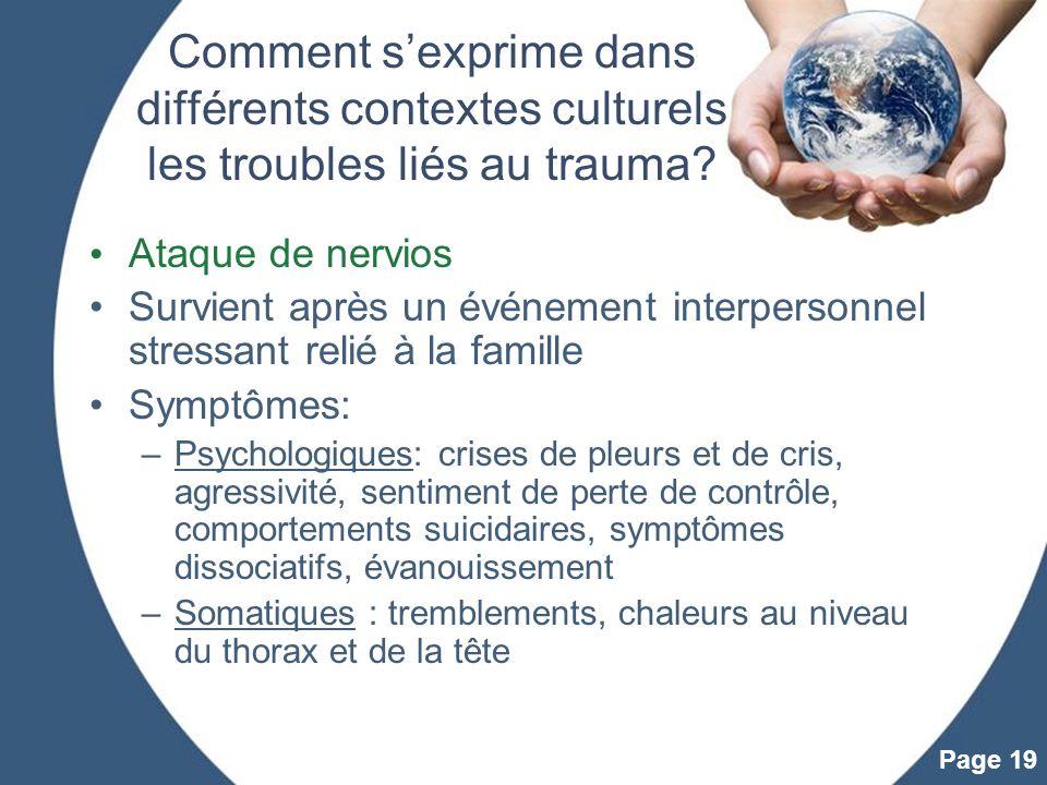 Powerpoint Templates Page 19 Comment sexprime dans différents contextes culturels les troubles liés au trauma? Ataque de nervios Survient après un évé