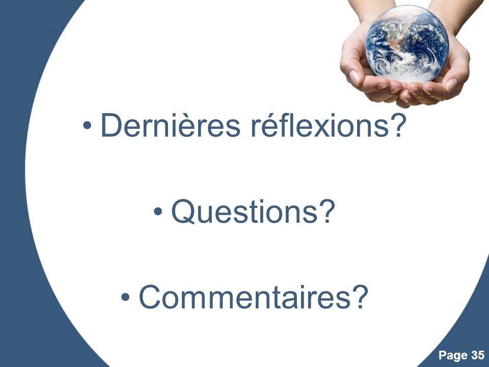 Powerpoint Templates Page 35 Dernières réflexions? Questions? Commentaires?