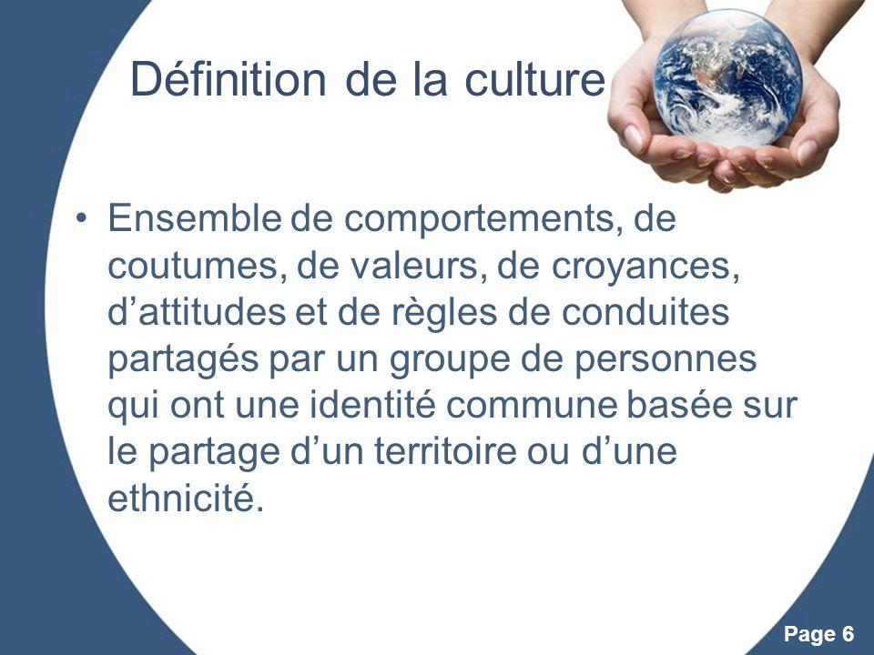 Powerpoint Templates Page 6 Définition de la culture Ensemble de comportements, de coutumes, de valeurs, de croyances, dattitudes et de règles de cond