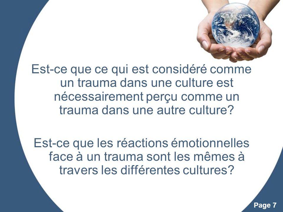 Powerpoint Templates Page 7 Est-ce que ce qui est considéré comme un trauma dans une culture est nécessairement perçu comme un trauma dans une autre c