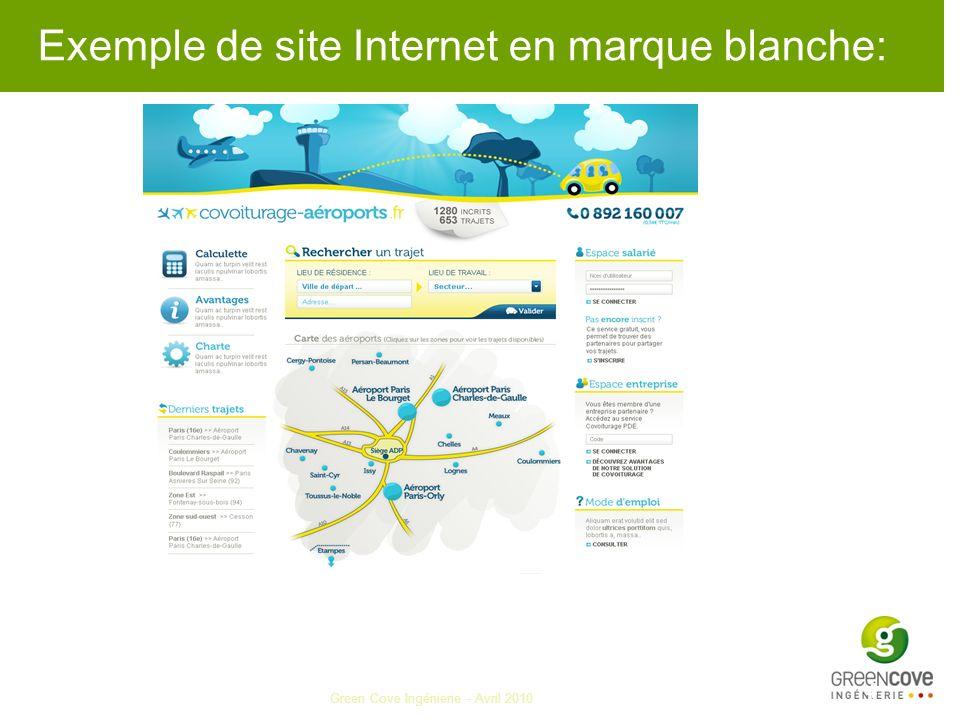 Green Cove Ingénierie - Avril 2010 4 Exemple de site Internet en marque blanche: