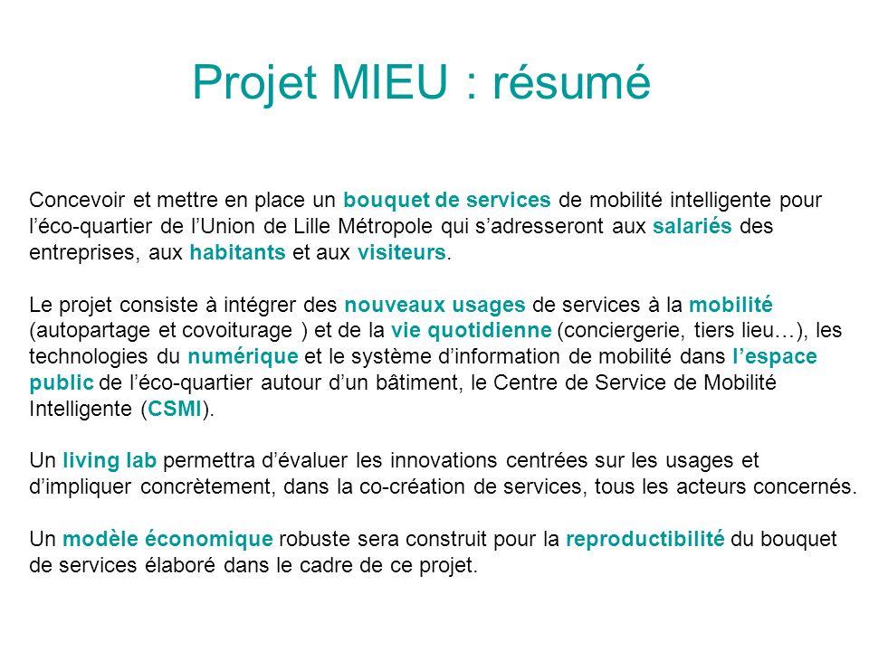Concevoir et mettre en place un bouquet de services de mobilité intelligente pour léco-quartier de lUnion de Lille Métropole qui sadresseront aux sala