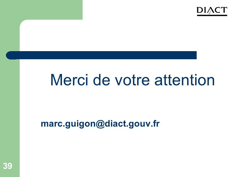 39 Merci de votre attention marc.guigon@diact.gouv.fr