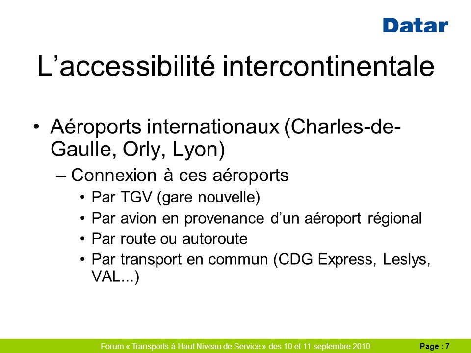 Forum « Transports à Haut Niveau de Service » des 10 et 11 septembre 2010Page : 8