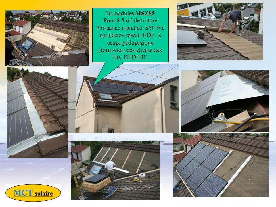 10 modules MSZ85 Pour 8.5 m² de toiture Puissance installée: 850 Wc connectés réseau EDF, à usage pédagogique (formation des clients des Ets BEDIER)