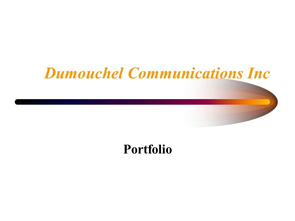 Dumouchel Communications Inc Portfolio