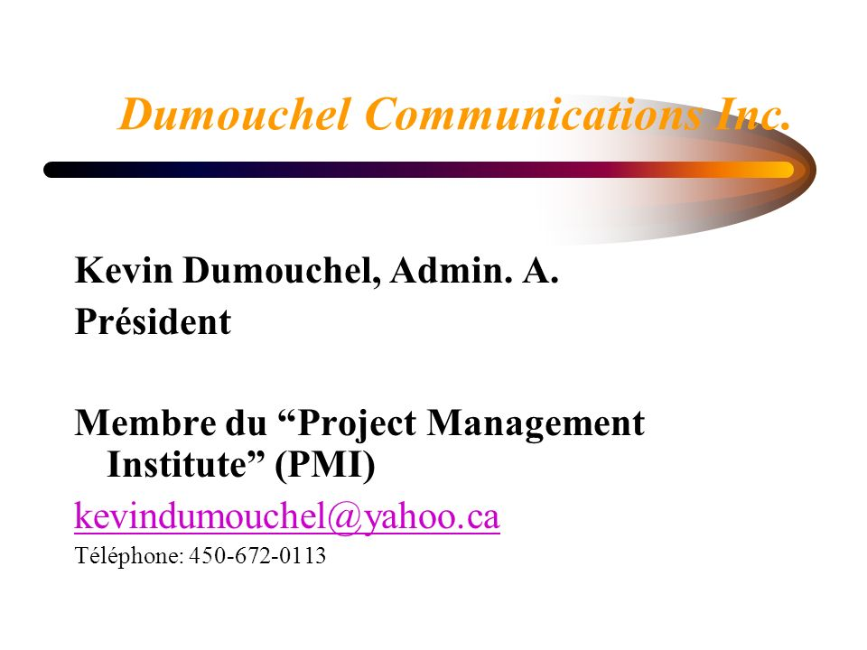 Dumouchel Communications Inc. Kevin Dumouchel, Admin.