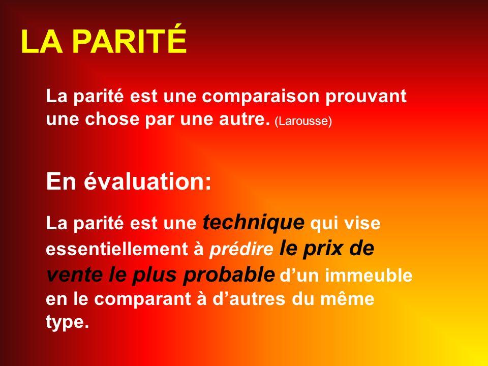 On fait ces étapes avec un minimum de trois comparables et on fait la moyenne des valeurs ajustées.
