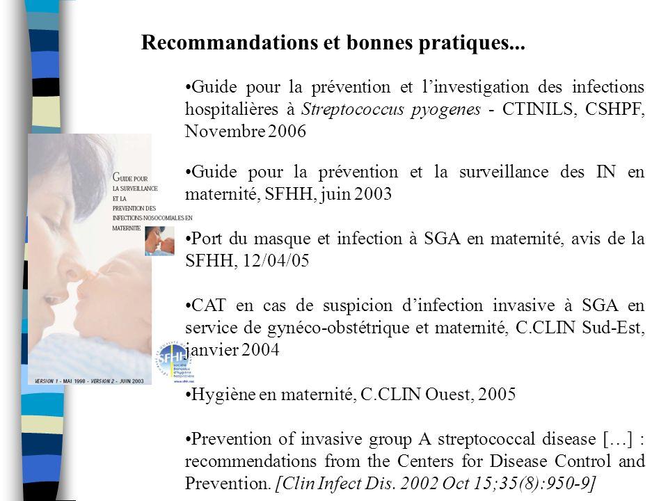 Recommandations et bonnes pratiques... Guide pour la prévention et linvestigation des infections hospitalières à Streptococcus pyogenes - CTINILS, CSH