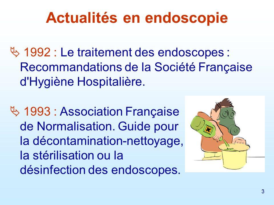 4 1995 : Recommandation pour la désinfection des endoscopes de la SFHH.