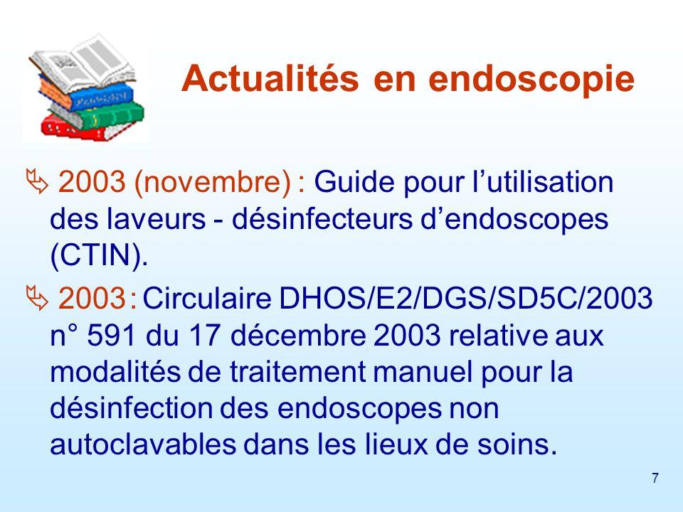 8 2004 (mars) : Guide pour lentretien manuel des endoscopes digestifs (CTIN).
