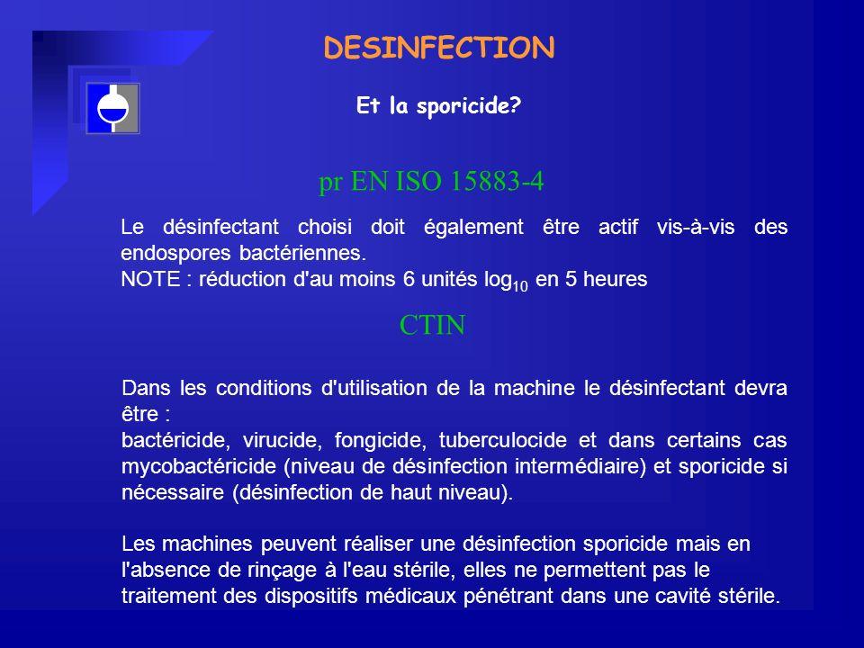 DESINFECTION Et la sporicide.