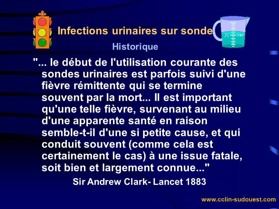 www.cclin-sudouest.com Infections urinaires sur sonde Epidémiologie Fréquence et conséquence è Prévalence des infections urinaires nosocomiales (IUN) (CTIN 1996) : + 36,3% des infections nosocomiales, + prévalence globale : 2,8% (soit 6 565 IUN), + prévalence sur sonde : 17,2%, + IUN et sonde à demeure : RR = 14.
