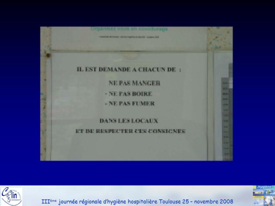 III ème journée régionale dhygiène hospitalière Toulouse 25 – novembre 2008