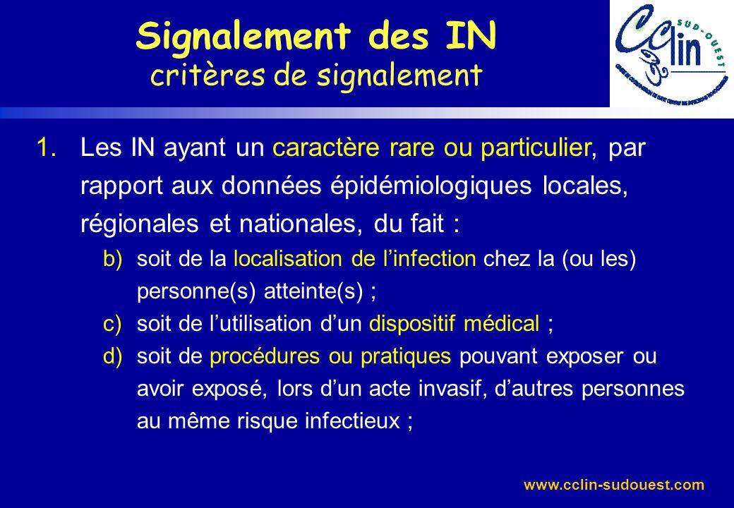 www.cclin-sudouest.com Signalement des IN Bilan interrégional â3 signalement dinfections à streptocoque A dans le Sud-Ouest en 2005
