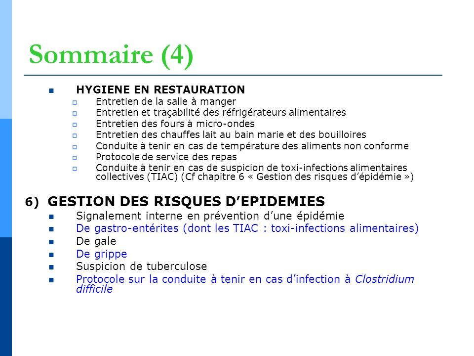 Sommaire (4) HYGIENE EN RESTAURATION Entretien de la salle à manger Entretien et traçabilité des réfrigérateurs alimentaires Entretien des fours à mic