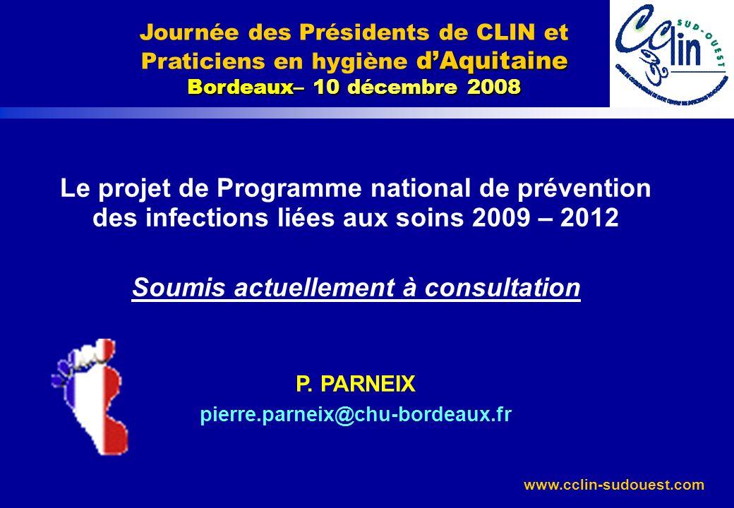 www.cclin-sudouest.com Programme PILS 2009-2012 Contexte