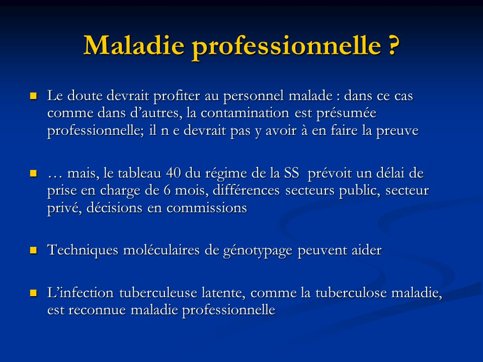 Maladie professionnelle .