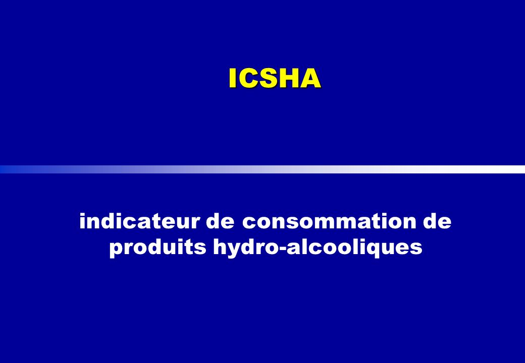 ICSHA indicateur de consommation de produits hydro-alcooliques